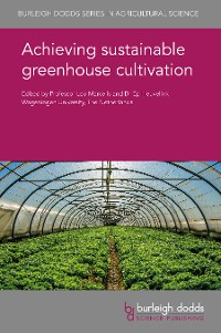 Cover Achieving sustainable greenhouse cultivation