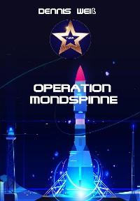 Cover T.I.E.R.- Tierisch intelligente Eingreif- und Rettungstruppe Band 8- Operation Mondspinne