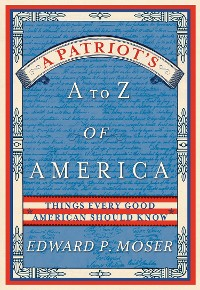 Cover A Patriot's A to Z of America