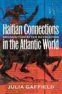 Cover Haitian Connections in the Atlantic World