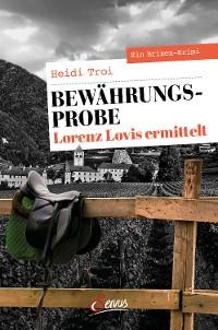 Cover Bewährungsprobe. Lorenz Lovis ermittelt