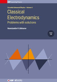 Cover Classical Electrodynamics: Problems with solutions
