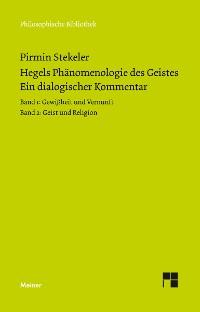 Cover Hegels Phänomenologie des Geistes. Ein dialogischer Kommentar.