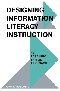 Cover Designing Information Literacy Instruction