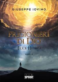 Cover Prigionieri di Dio - Ecce Homo