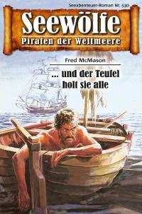 Cover Seewölfe - Piraten der Weltmeere 530