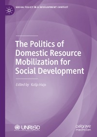 Cover The Politics of Domestic Resource Mobilization for Social Development