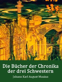 Cover Die Bücher der Chronika der drei Schwestern