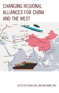 Cover Changing Regional Alliances for China and the West