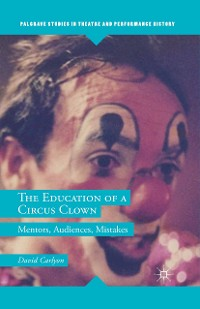 Cover The Education of a Circus Clown