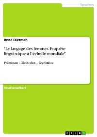 """Cover """"Le langage des femmes. Enquête linguistique à l'échelle mondiale"""""""