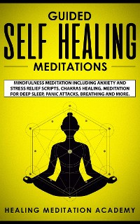 Cover Guided Self Healing Meditations