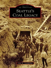 Cover Seattle's Coal Legacy