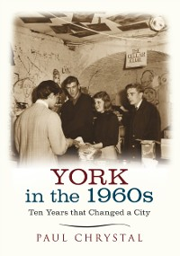 Cover York in the 1960s