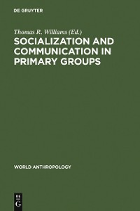 Cover Socialization and Communication in Primary Groups