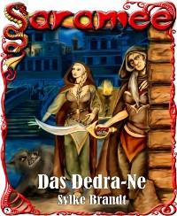 Cover Saramee 3: Das Dedra-Ne