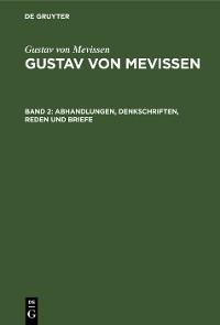 Cover Abhandlungen, Denkschriften, Reden und Briefe