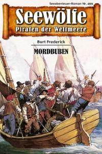 Cover Seewölfe - Piraten der Weltmeere 499