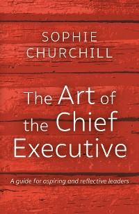 Cover The Art of the Chief Executive