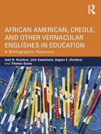 Cover African American, Creole, and Other Vernacular Englishes in Education