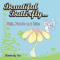 Cover Beautiful Butterfly...Pink, Purple and Blue