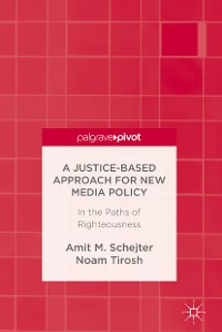 Cover A Justice-Based Approach for New Media Policy