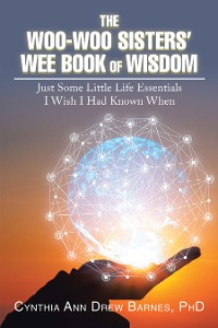Cover The Woo-Woo Sisters' Wee Book of Wisdom