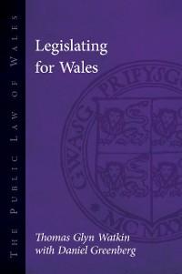 Cover Legislating for Wales