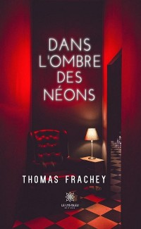 Cover Dans l'ombre des néons