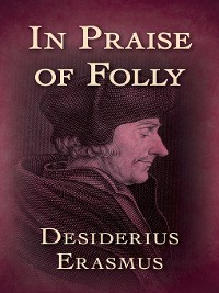 Cover In Praise of Folly