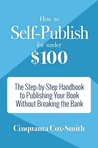 Cover How to Self-Publish for Under $100