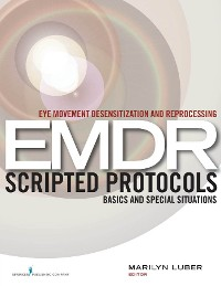 Cover Eye Movement Desensitization and Reprocessing (EMDR) Scripted Protocols