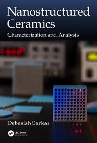 Cover Nanostructured Ceramics