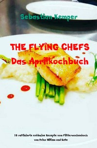 Cover THE FLYING CHEFS Das Aprilkochbuch