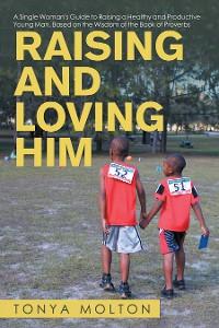 Cover Raising and Loving Him