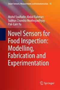 Cover Novel Sensors for Food Inspection: Modelling, Fabrication and Experimentation