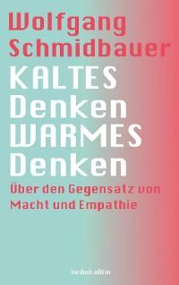 Cover KALTES Denken, WARMES Denken