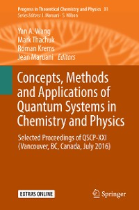 Cover Concepts, Methods and Applications of Quantum Systems in Chemistry and Physics