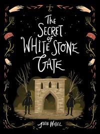 Cover The Secret of White Stone Gate