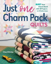 Cover Just One Charm Pack Quilts