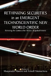 Cover Rethinking Securities in an Emergent Technoscientific New World Order