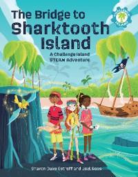 Cover The Bridge to Sharktooth Island