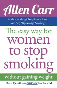 Cover Easy Way for Women to Stop Smoking