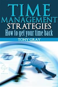 Cover Time Management Strategies How to Get Your Time Back