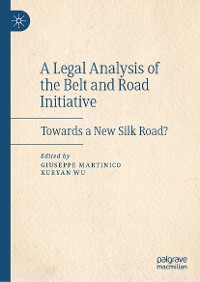 Cover A Legal Analysis of the Belt and Road Initiative