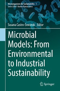 Cover Microbial Models: From Environmental to Industrial Sustainability