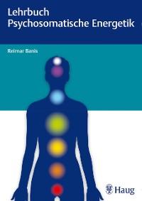 Cover Lehrbuch Psychosomatische Energetik