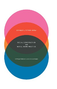 Cover Social Construction and Social Work Practice