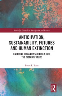 Cover Anticipation, Sustainability, Futures and Human Extinction