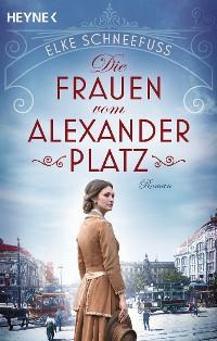 Cover Die Frauen vom Alexanderplatz